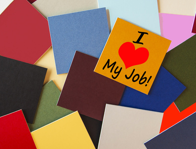 I Love My Job! For Business, Teaching, Office & Workers!