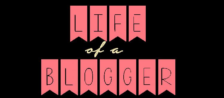 life-of-blogger-e1400997557416